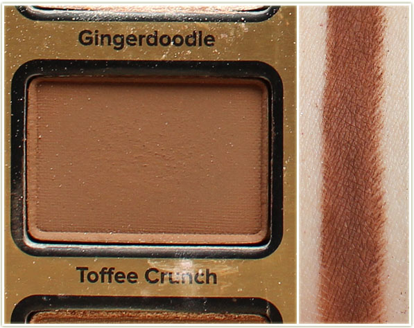 Too Faced - Toffee Crunch