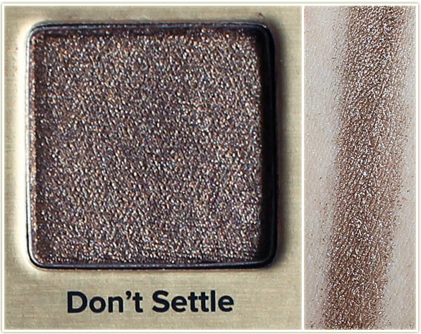 Too Faced - Don't Settle
