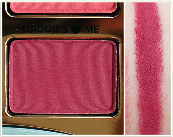Too Faced - Daddies ♥ Me